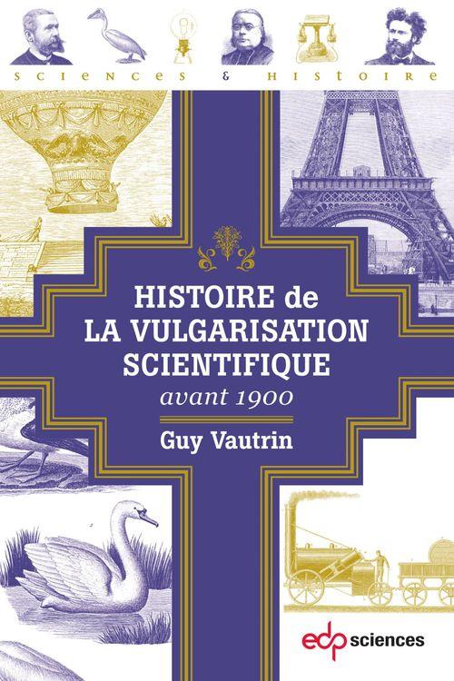 L'histoire de la vulgarisation scientifique