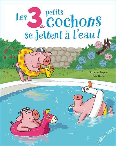 les trois petits cochons se jettent a l'eau !