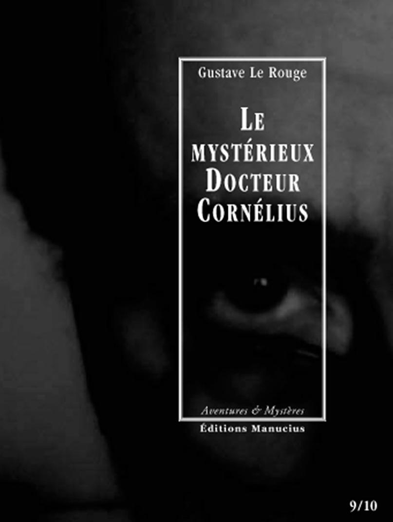 Le mystérieux docteur Cornélius t.9 et t.10