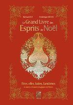 Vente Livre Numérique : Le grand livre des esprits de noël  - Richard Ely - Frédérique Devos