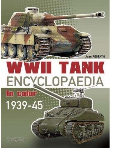 Wwii tank encyclopaedia ; 1939-45