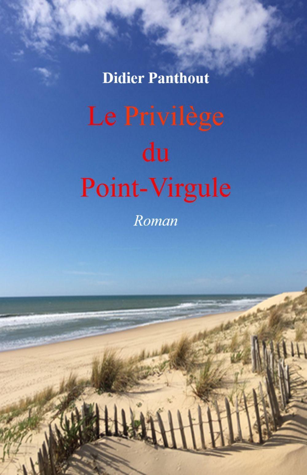 Le Privilège du Point-Virgule