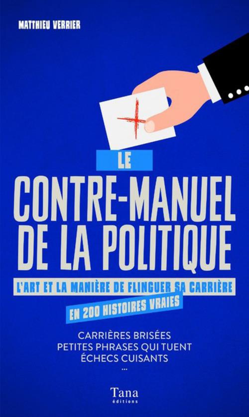 Le Contre-manuel de la politique