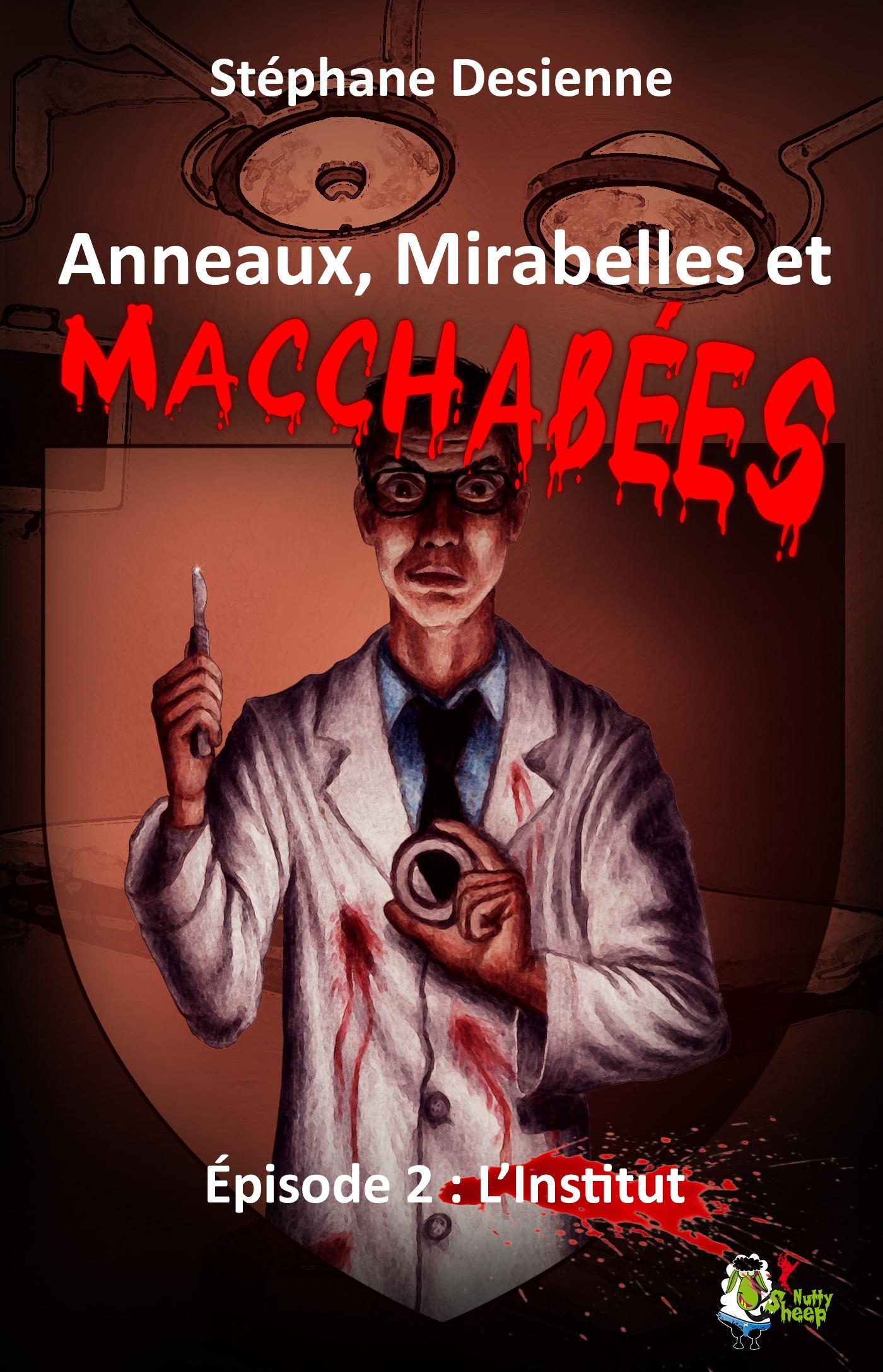 Anneaux, mirabelles et macchabées : Épisode 2