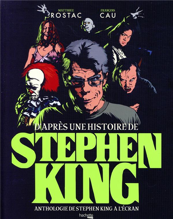D'après une histoire de Stephen King ; anthologie de Stephen King à l'écran