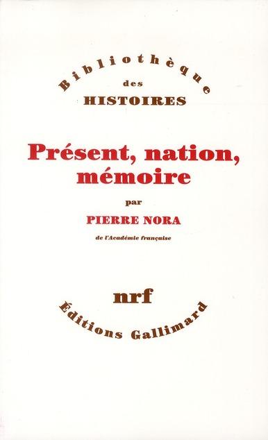 présent, nation, mémoire