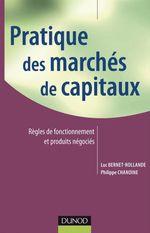 Vente Livre Numérique : Pratique des marchés de capitaux  - Luc Bernet-Rollande - Philippe Chanoine