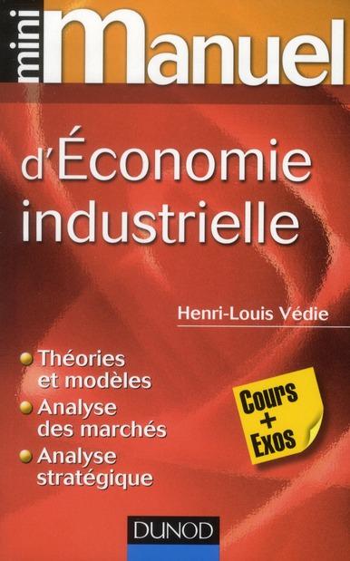 Mini Manuel; D'Economie Industrielle
