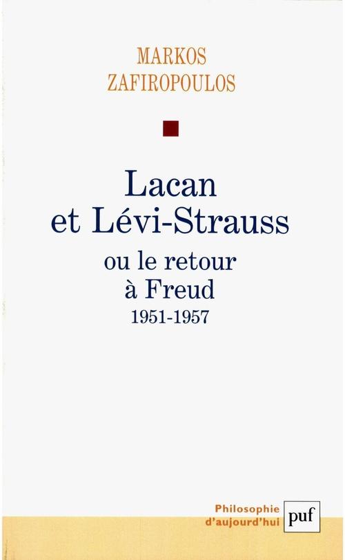 Lacan et Levi-Strauss ou le retour à Freud, 1951-1957