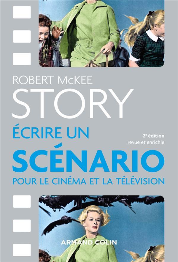 Story ; écrire un scénario pour le cinéma et la télévision
