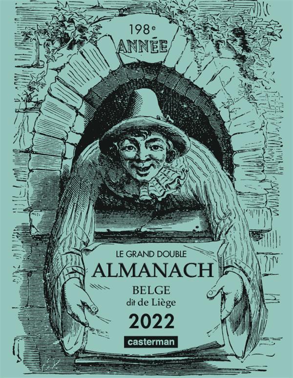 Le grand double almanach belge, dit de Liège (édition 2022)