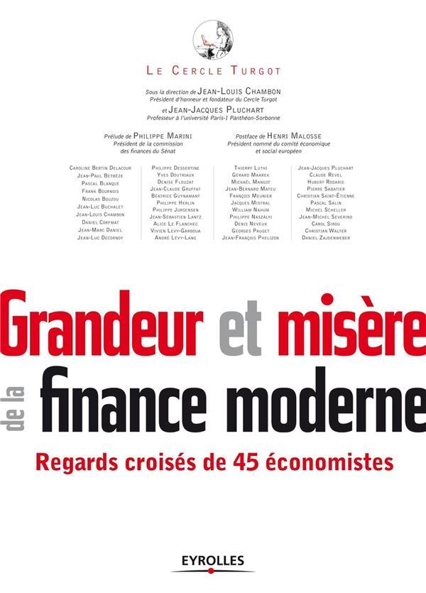 Grandeur Et Misere De La Finance Moderne
