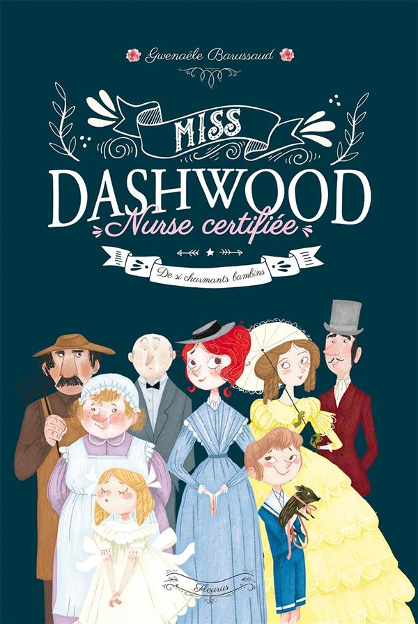 Miss Dashwood, nurse certifiée T.1 ; de si charmants bambins