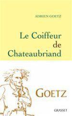 Vente Livre Numérique : Le Coiffeur de Chateaubriand  - Adrien Goetz