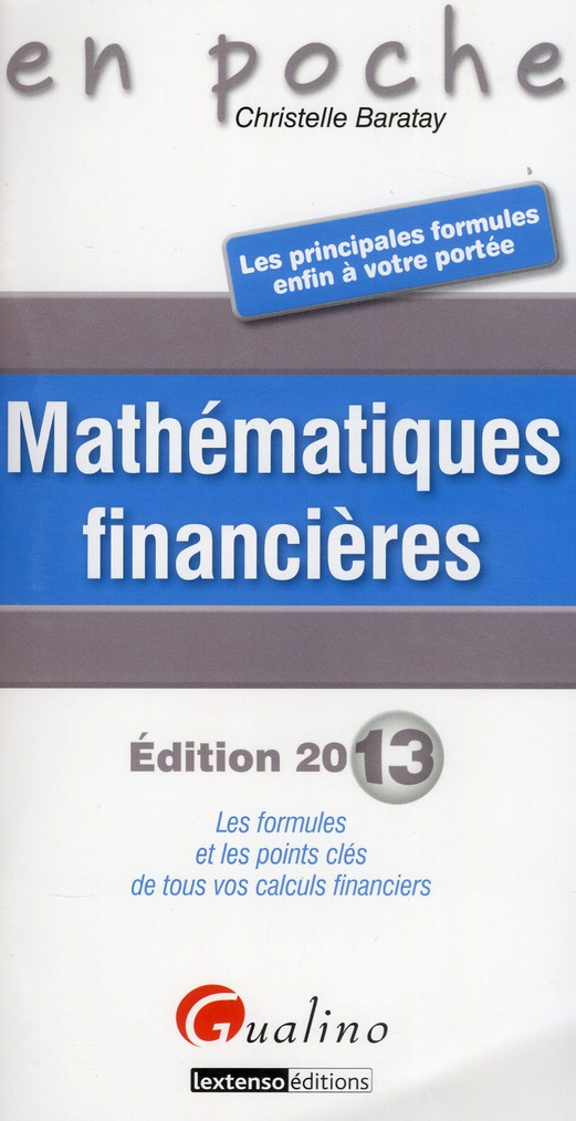Mathematiques Financieres (Edition 2013)