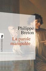Vente EBooks : La parole manipulée  - Philippe BRETON