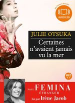 Vente AudioBook : Certaines n'avaient jamais vu la mer  - Julie Otsuka