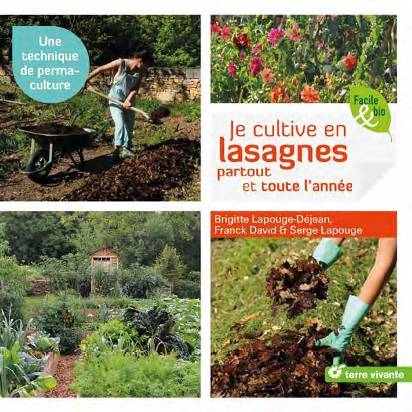Je cultive en lasagnes partout et toute l'année ; une technique de permaculture