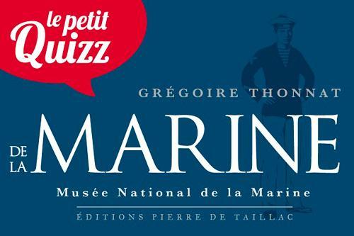 petit quizz de la Marine francaise ; Muséé National de la Marine