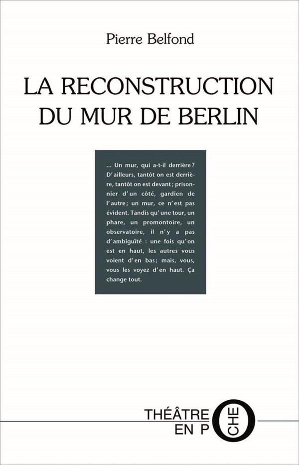 La reconstruction du mur de Berlin