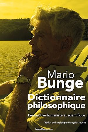 Dictionnaire philosophique ; perspective humaniste et scientifique