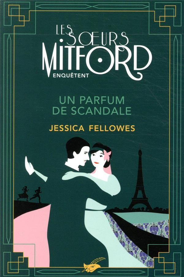 Les soeurs Mitford enquêtent ; un parfum de scandale