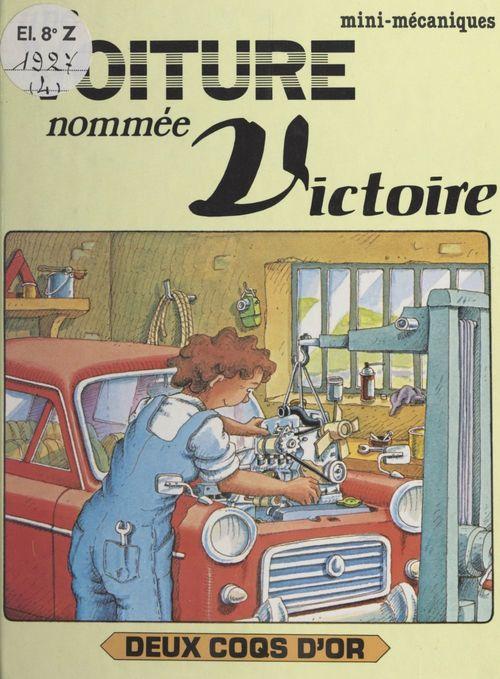 Une voiture nommée Victoire
