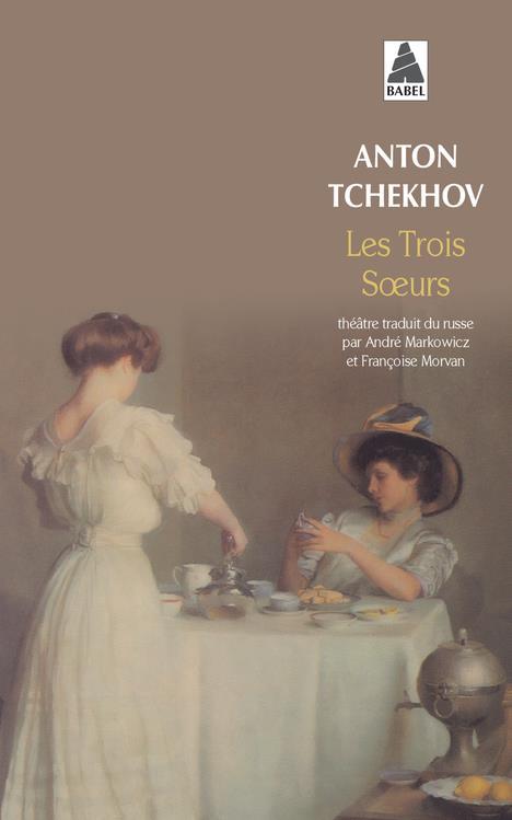 Les Trois Soeurs (Nouvelle Edition 2002) Babel 69