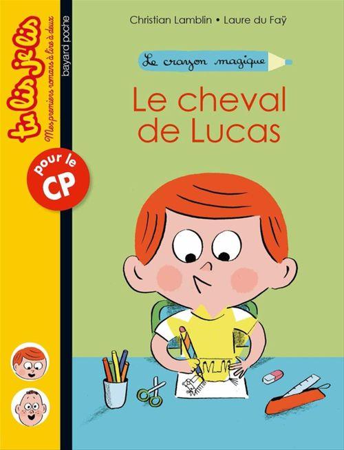 Le crayon magique ; le cheval de Lucas !