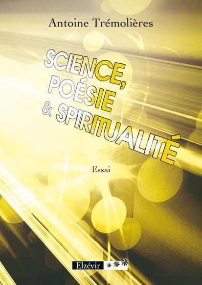 Science, poésie et spiritualité