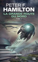 Vente EBooks : La Grande Route du Nord - tome 2  - Peter F. Hamilton