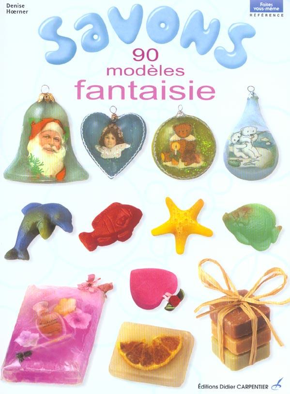 Savons 90 Modeles Fantaisie