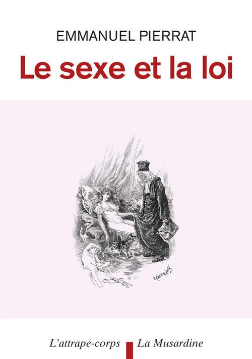 Le sexe et la loi (4e édition)
