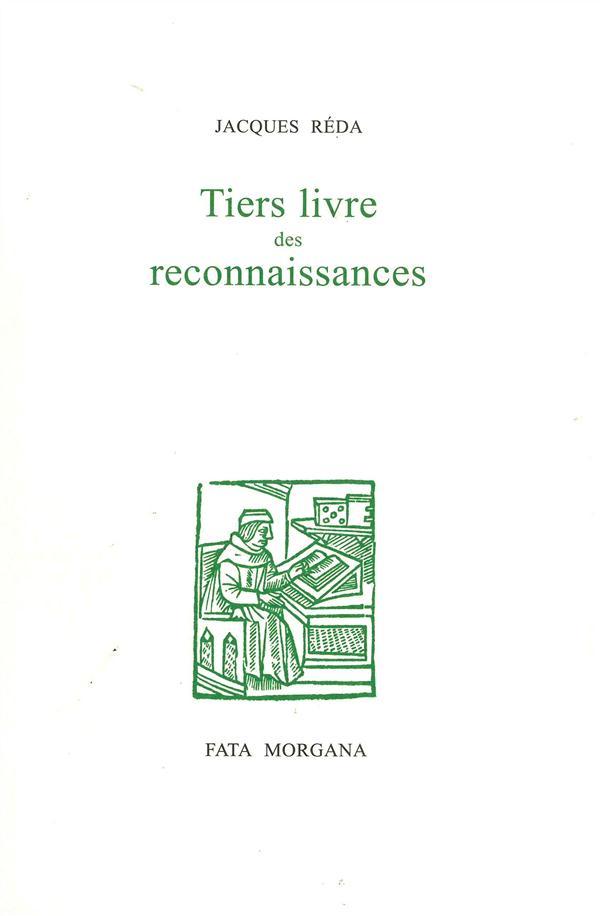 LE TIERS LIVRE DES RECONNAISSANCES Réda Jacques