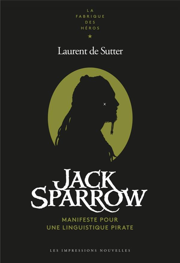 Jack Sparrow, manifeste pour une linguistique pirate