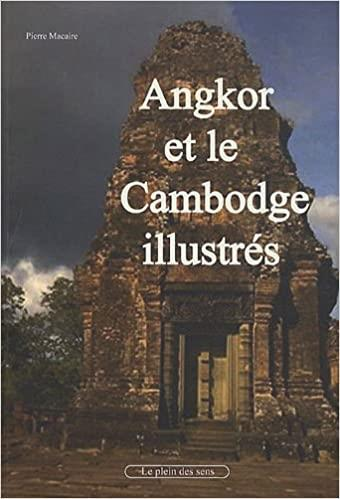 Angkor et le Cambodge illustrés