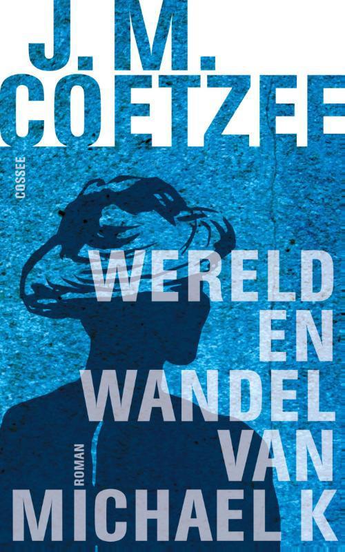 Wereld en wandel van Michael K.