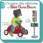 Vente EBooks : Petit Ours Brun, Mini Imagier - Les véhicules  - Danièle Bour - MARTIN BOUR - Céline Bour-Chollet
