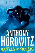 Vente Livre Numérique : LEGENDS Battles and Quests  - Anthony Horowitz