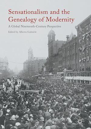 Sensationalism and the Genealogy of Modernity