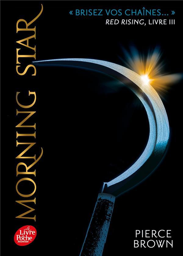 Red rising t.3 ; morning star