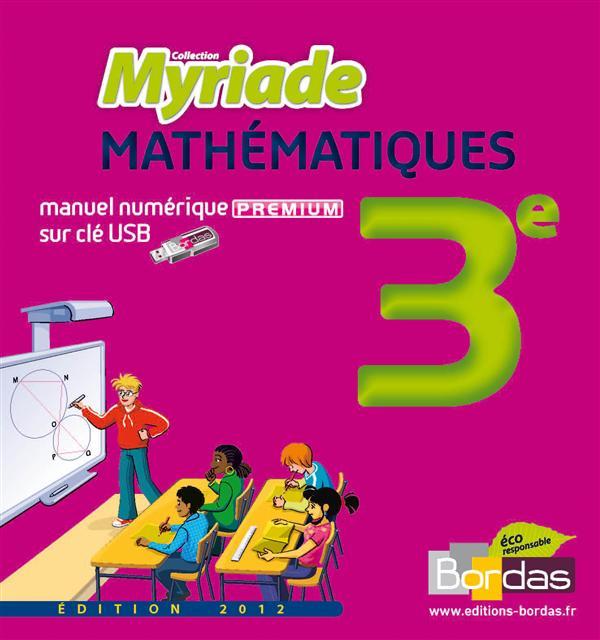 MYRIADE ; mathématiques ; 3e ; manuel numérique sur clé USB