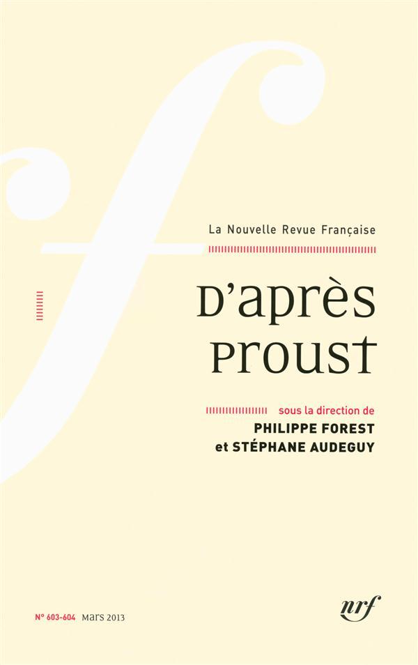 La nouvelle revue francaise ; d'apres proust