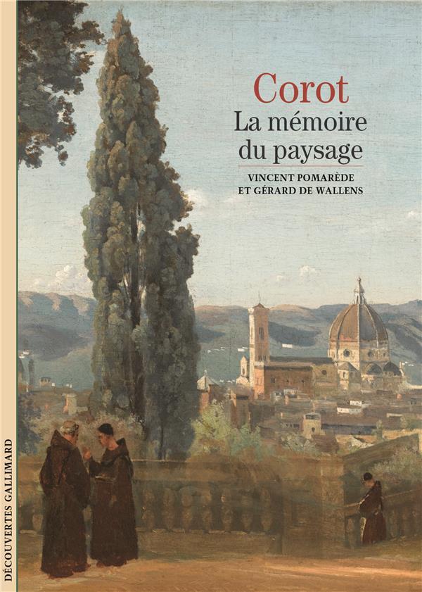 Corot - la memoire du paysage