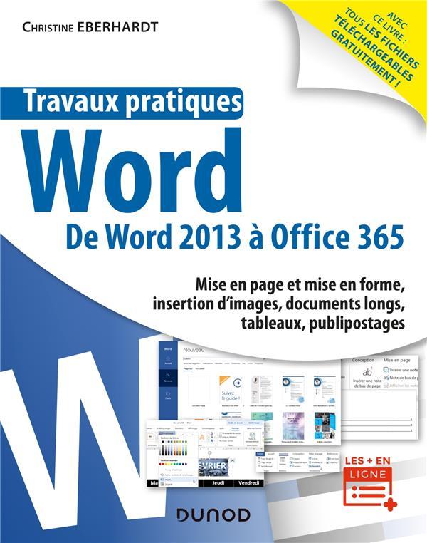 Travaux pratiques ; Word ; toutes versions 2013 à 2019 et Office 365