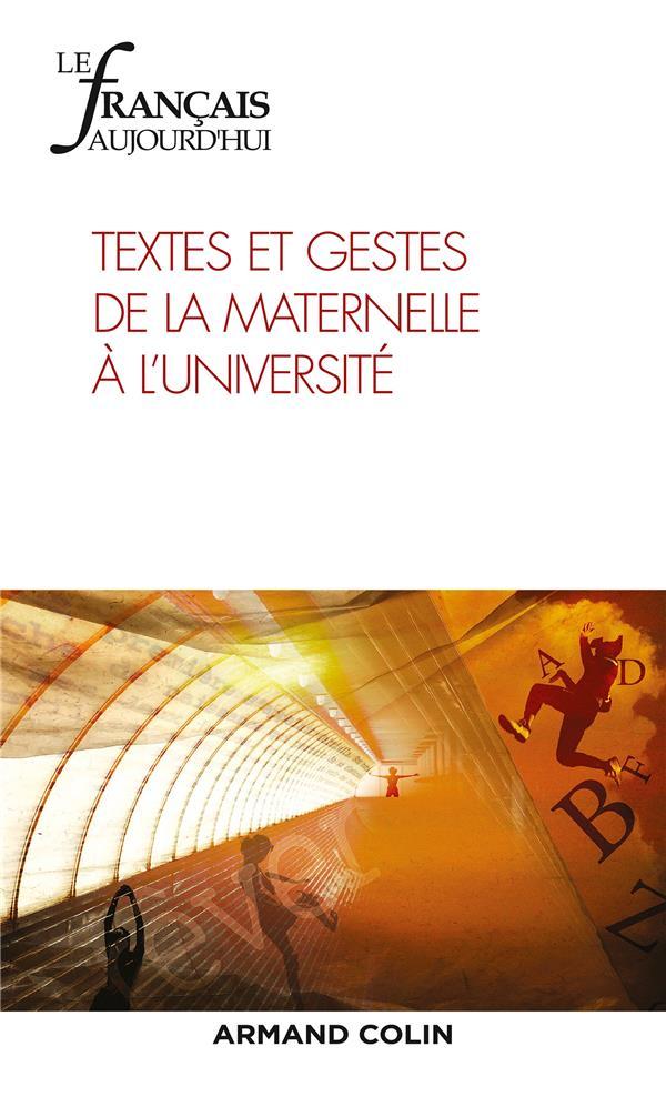 Revue le francais d'aujourd'hui n.205 ; textes et gestes de la maternelle a l'universite