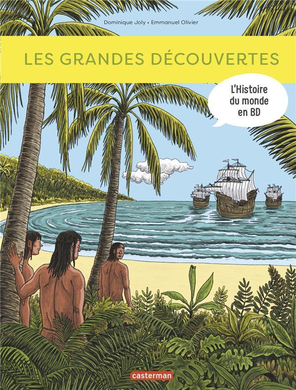 L'histoire du monde en BD ; les grandes découvertes