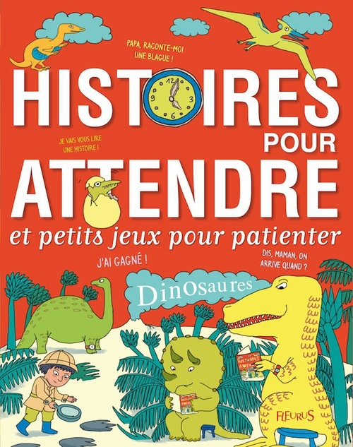 Vente EBooks : Histoires pour attendre et petits jeux pour patienter : Dinosaures  - Emmanuelle Lepetit  - Alice BRIERE-HAQUET