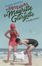 Vente Livre Numérique : Les Folles enquêtes de Magritte et Georgette : À Knokke-le-Zoute !  - Nadine Monfils
