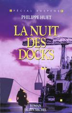 Vente Livre Numérique : La Nuit des docks  - Philippe Huet